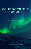 Gone with the Wind: Illustrated (The Evergreen Classics)