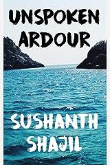 Unspoken Ardour Paperback