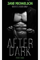 AFTER DARK: Part Two Kindle Edition
