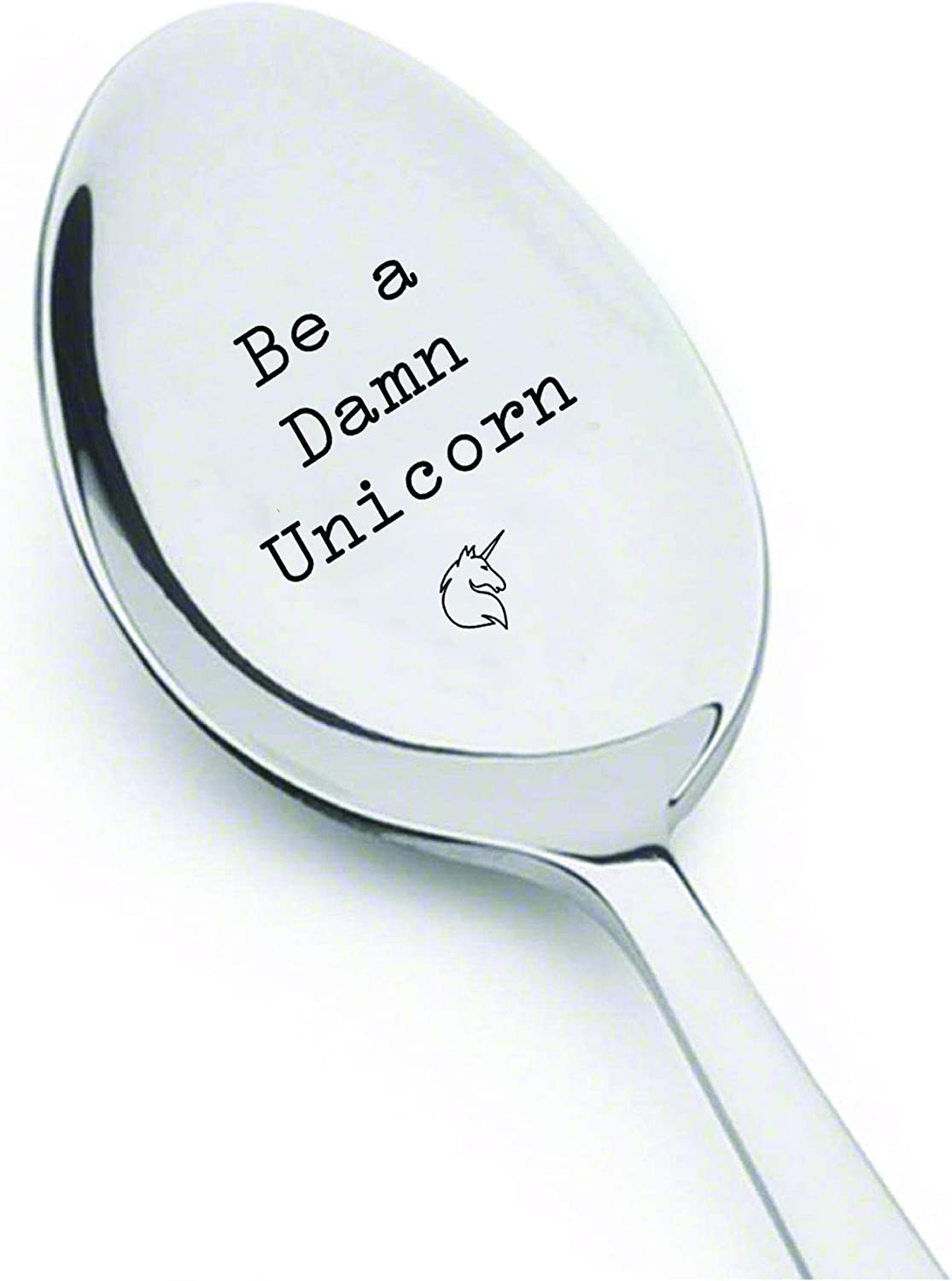 Be a Max 45% OFF Damn Unicorn 4 years warranty – engraved for gift Spoon - unicorn Inspiratio
