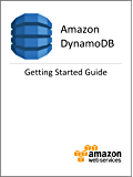 Amazon DynamoDB Getting Started Guide (English Edition)