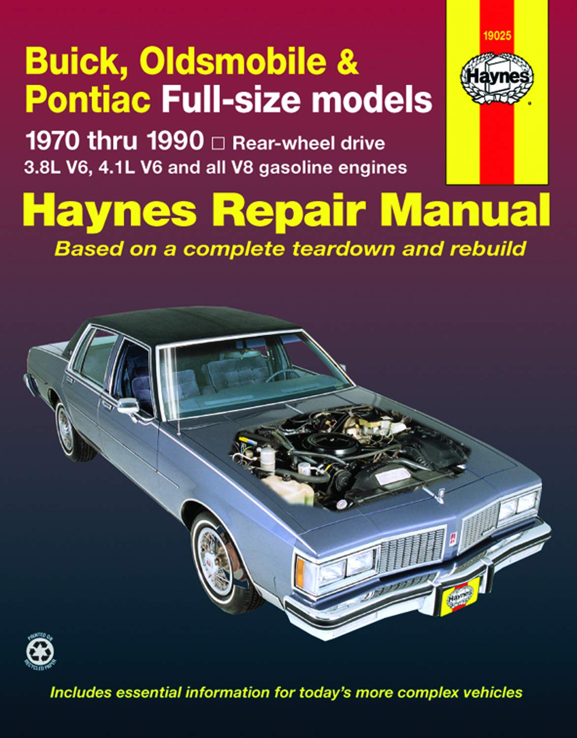Buick Oldsmobile Pontiac Full Size Rwd Models 70 90 Haynes Repair Manual Does Not Include Information Specific To Diesel Engine Front Wheel Drive Models Turbo Models Or 4 3l V6 Information Haynes John 9781563922473 Amazon Com