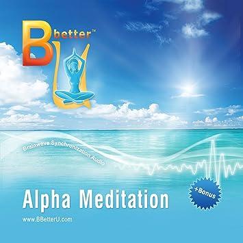 Bbetterucom Alpha Brainwave Meditation Isochronic Tones