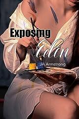 Exposing Eden (Journey of Exploration Book 2)