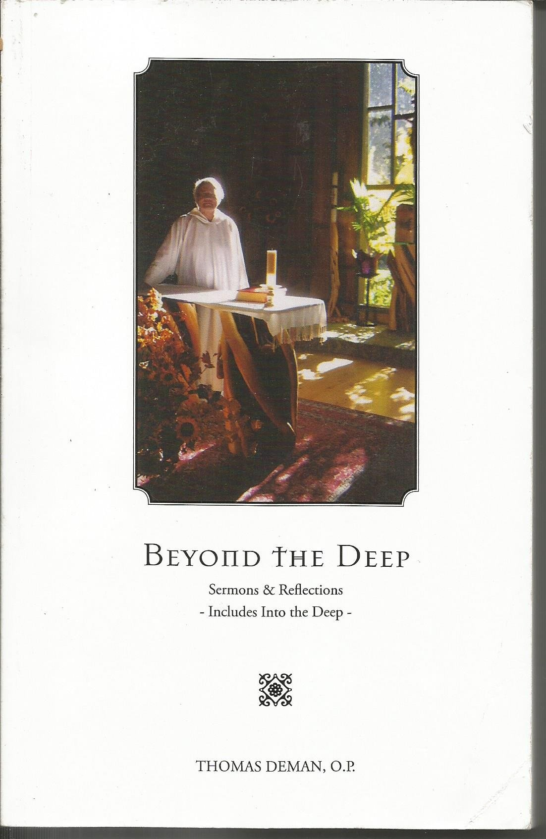 Download Beyond The Deep: Sermons and Reflections (Celebrating 50 Years of Ministry, including as supplement Into The Deep) pdf