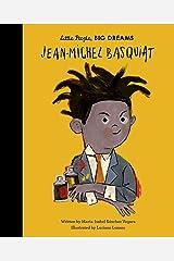 Jean-Michel Basquiat (Little People, Big Dreams Book 41) Kindle Edition