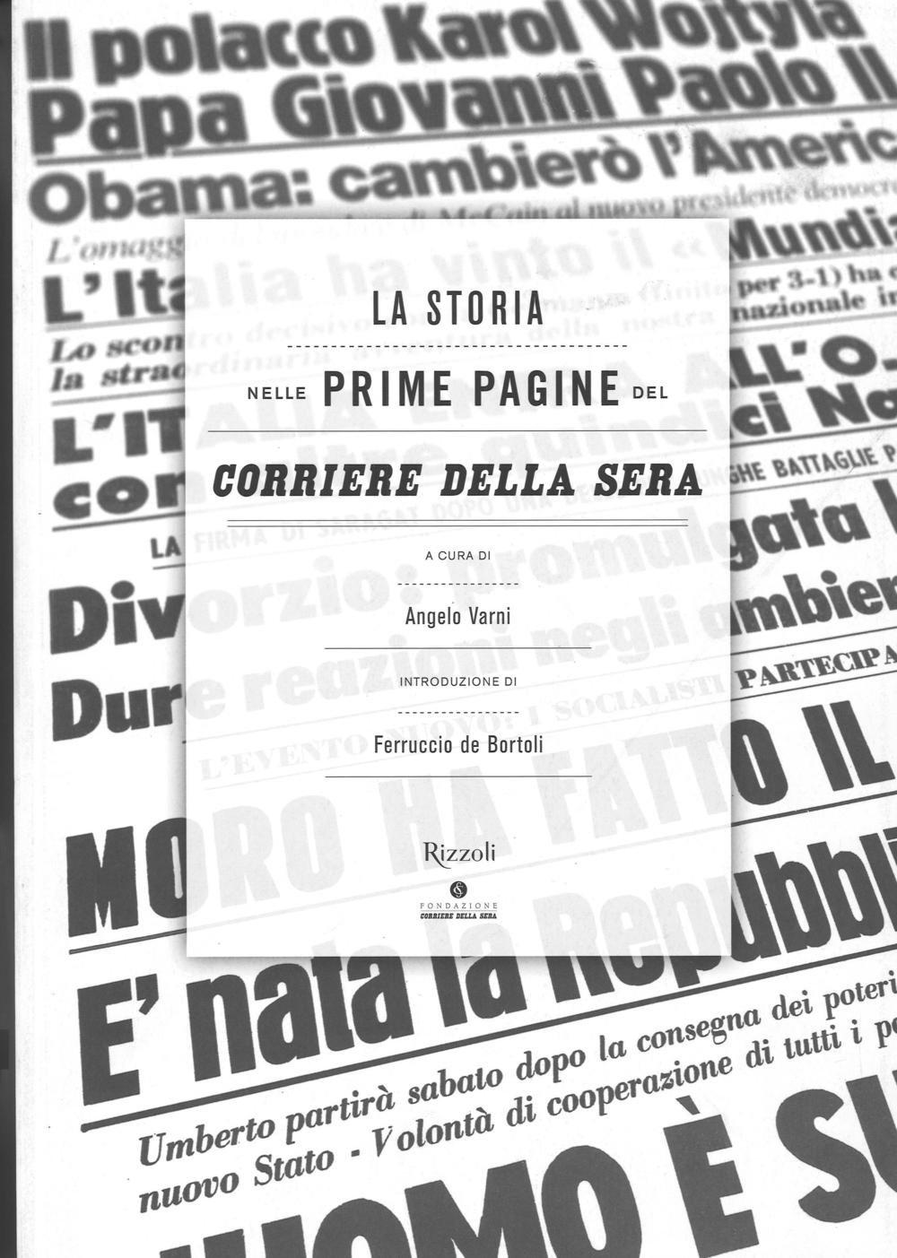 Disegno la cucina del corriere : La storia nelle prime pagine del Corriere della Sera. Ediz ...