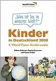 Kinder in Deutschland 2018: 4. World Vision Kinderstudie