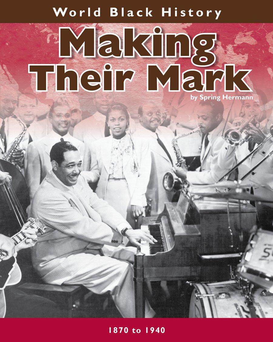 Making Their Mark (World Black History) ebook