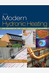 Modern Hydronic Heating: For Residential and Light Commercial Buildings Kindle Edition