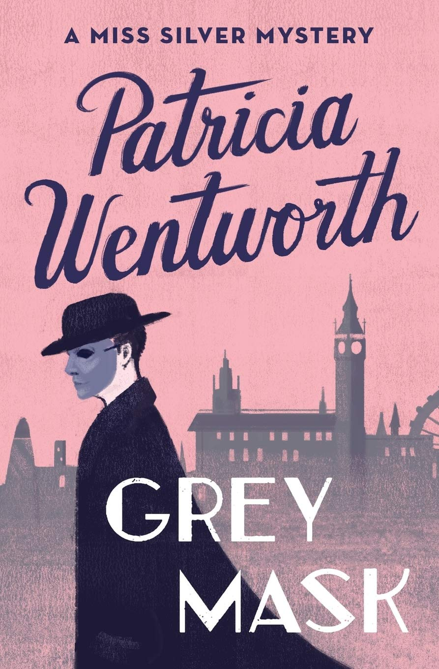 Grey Mask (The Miss Silver Mysteries (1)): Wentworth, Patricia:  9781504047814: Amazon.com: Books
