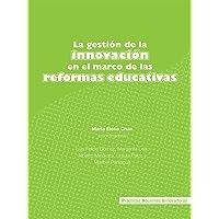 La gestión de la innovación en el marco de las reformas educativas