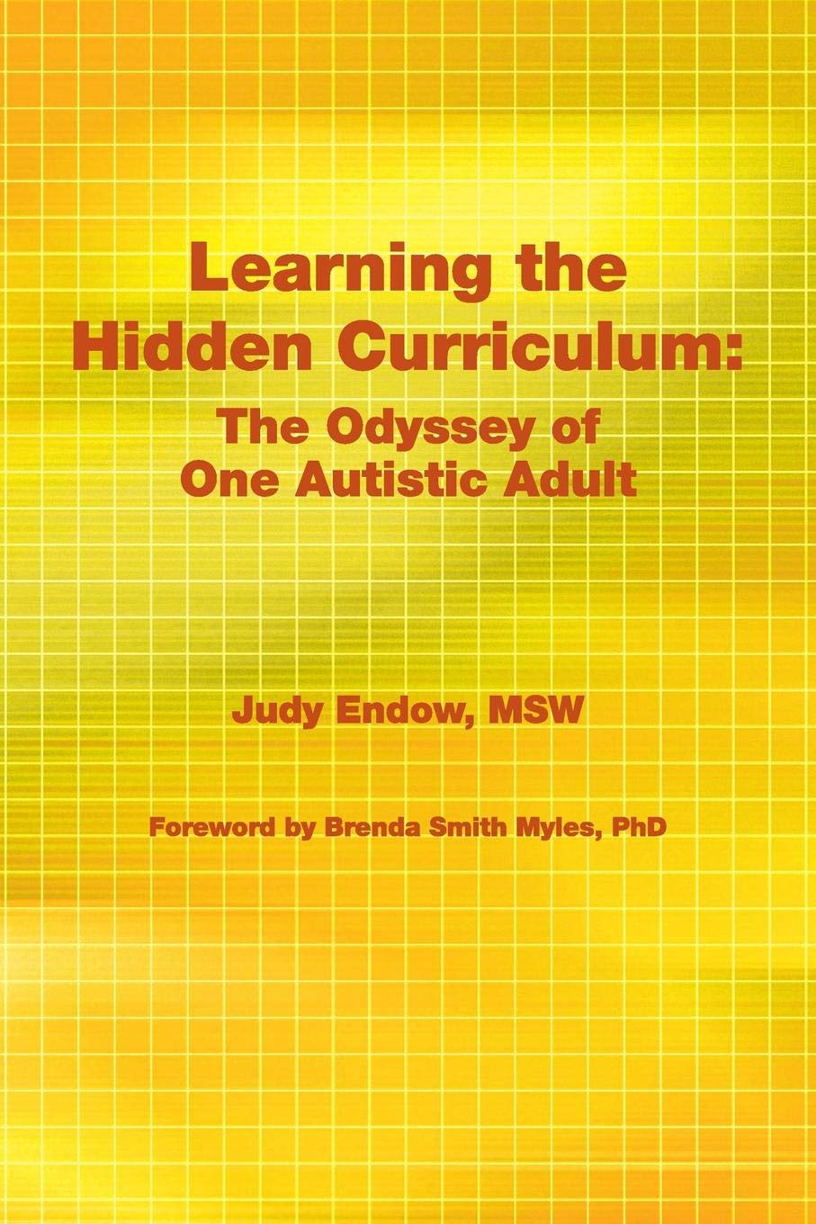 Download Learning the Hidden Curriculum: The Odyssey of One Autistic Adult ebook