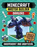 Minecraft Master Builder Dragons: A Step-by-Step