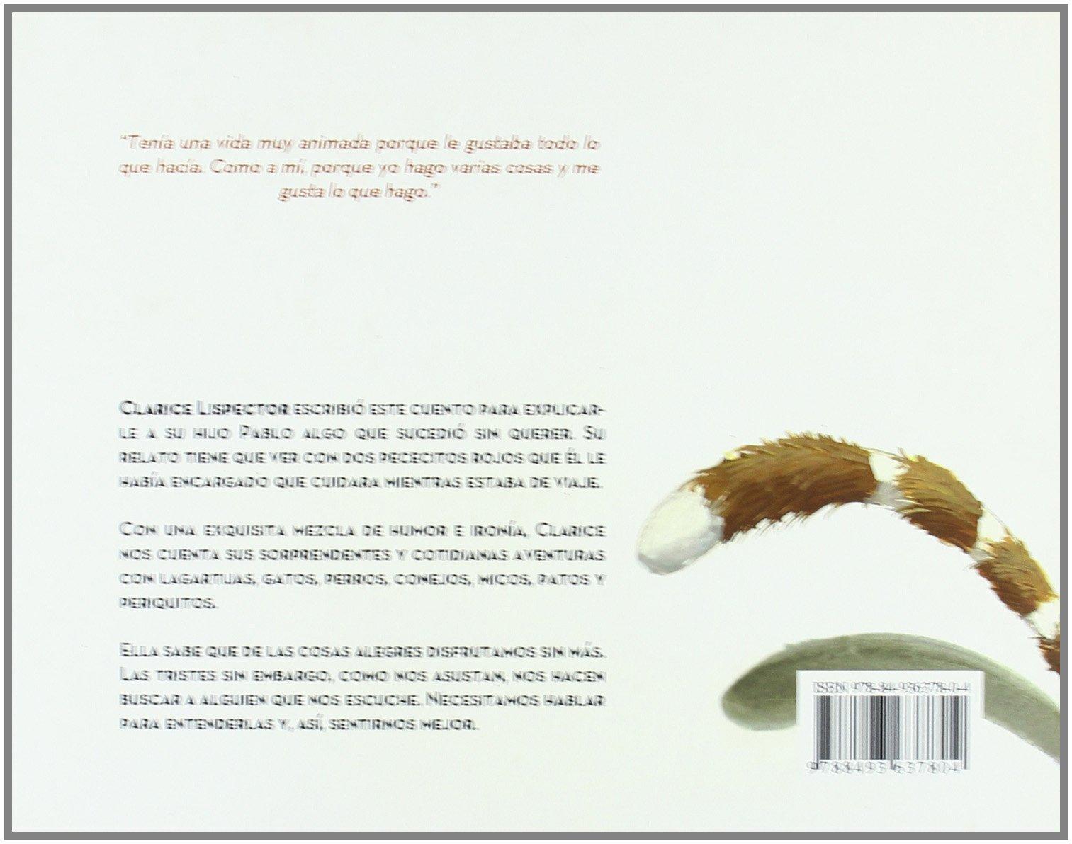 La mujer que mató a los peces: CLAR LISPECTOR: 9788493637804: Amazon.com: Books