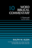 1 Samuel, Volume 10: Second Edition (Word Biblical Commentary)