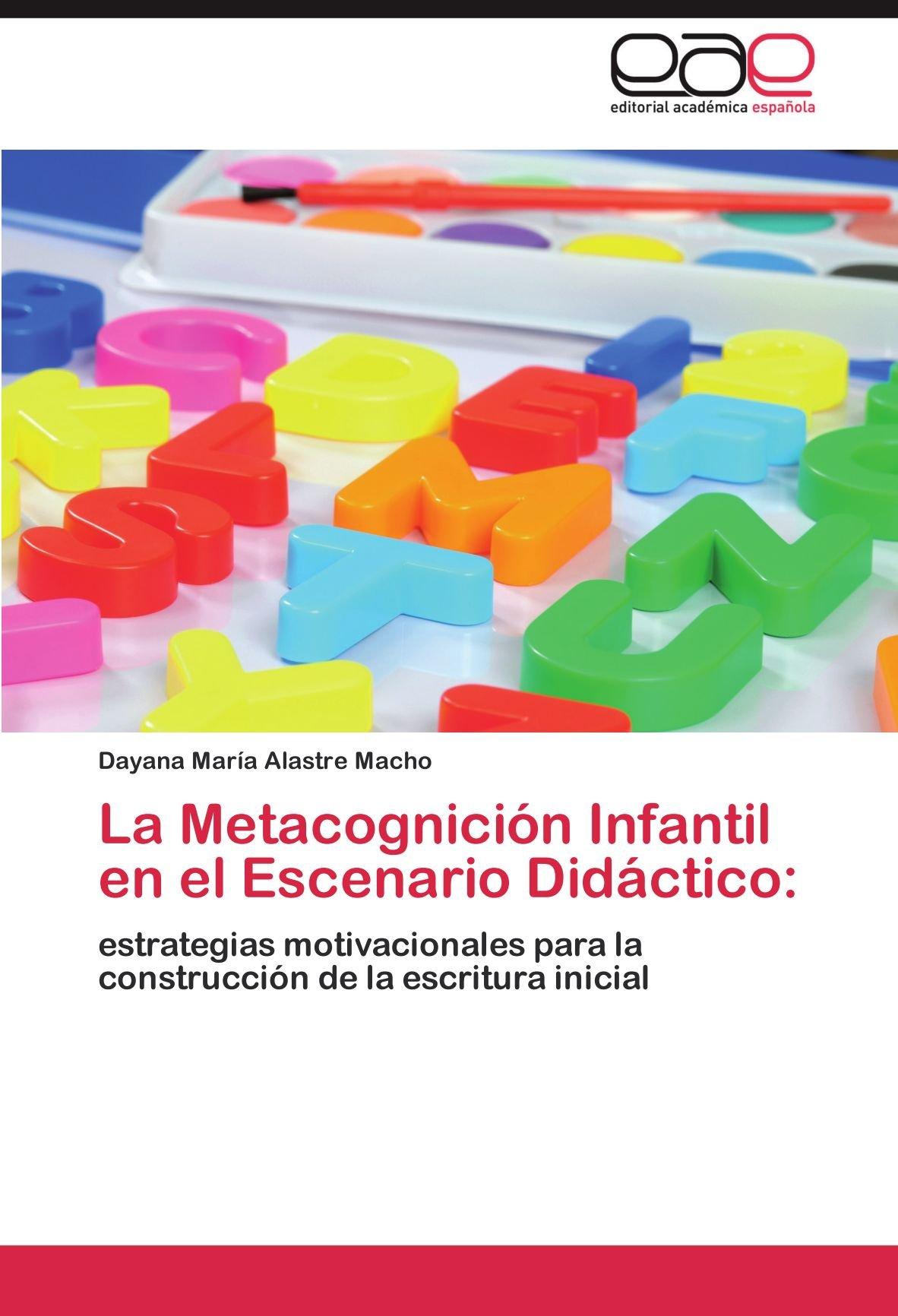 La Metacognición Infantil En El Escenario Didáctico