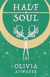 Half a Soul (Regency Faerie Tales)
