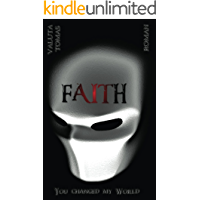 Faith: You changed my World (German Edition) book cover