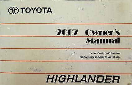 amazon com 2007 toyota highlander owners manual toyota automotive rh amazon com 2010 toyota highlander manual free download 2007 toyota highlander manual pdf