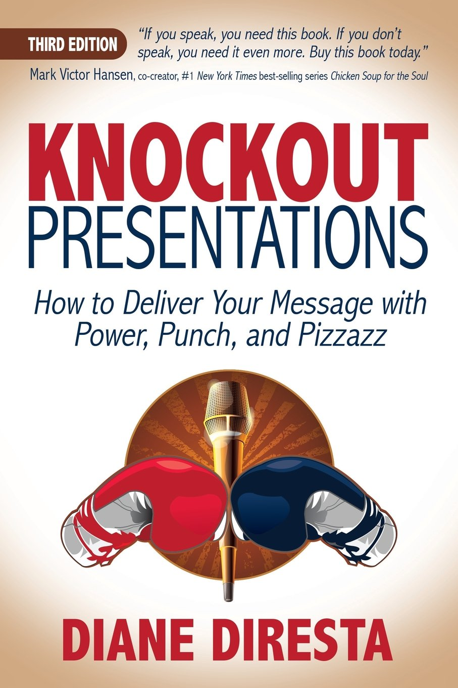 Download Knockout Presentations: How to Deliver Your Message with Power, Punch, and Pizzazz PDF
