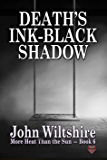 Death's Ink-Black Shadow (More Heat Than The Sun Book 6)