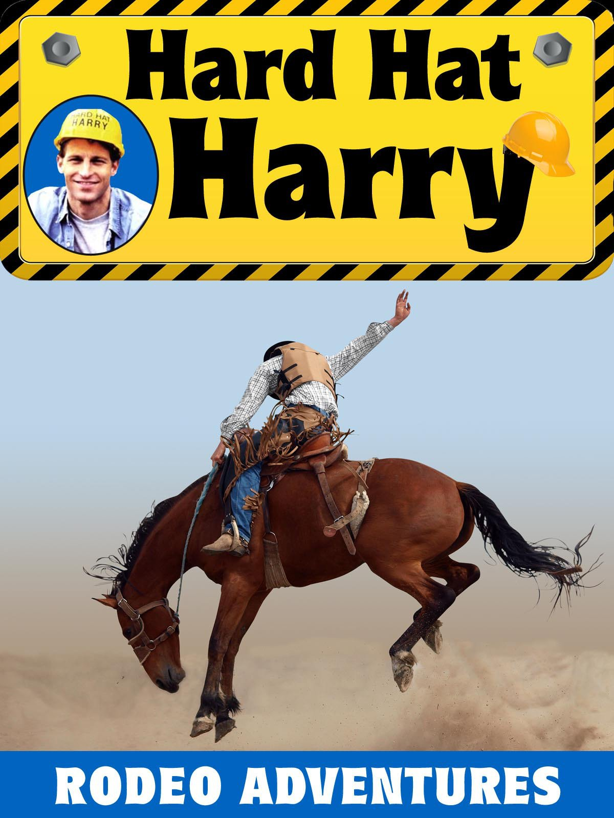 Hard Hat Harry: Rodeo Adventures on Amazon Prime Video UK