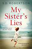 My Sister's Lies: A gripping and heartbreaking story of love, loss and dark family secrets for 2020