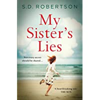 My Sister's Lies: A gripping and heartbreaking story of love, loss and dark family...