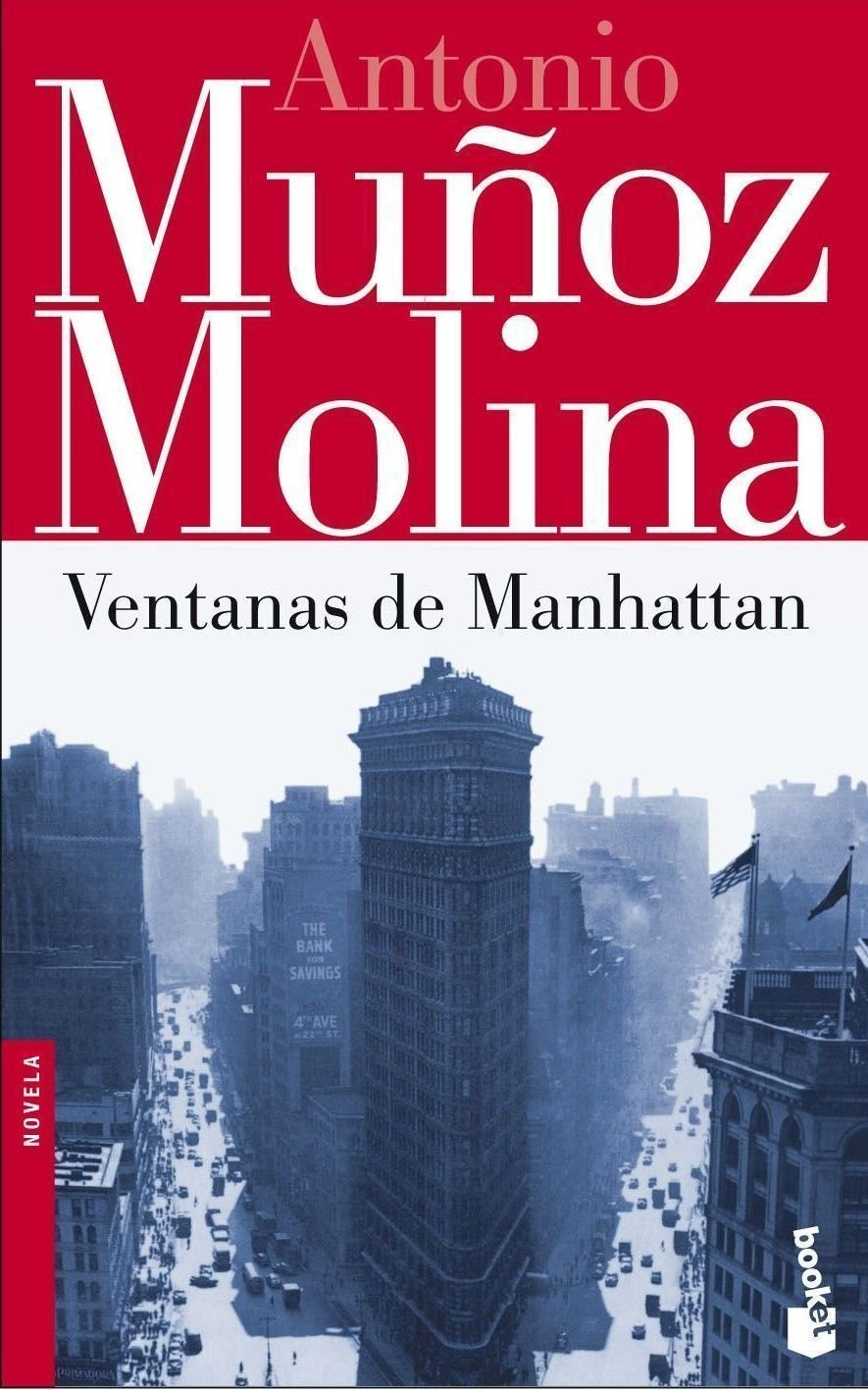 Ventanas de Manhattan Biblioteca Antonio Muñoz Molina: Amazon.es: Muñoz Molina, Antonio: Libros