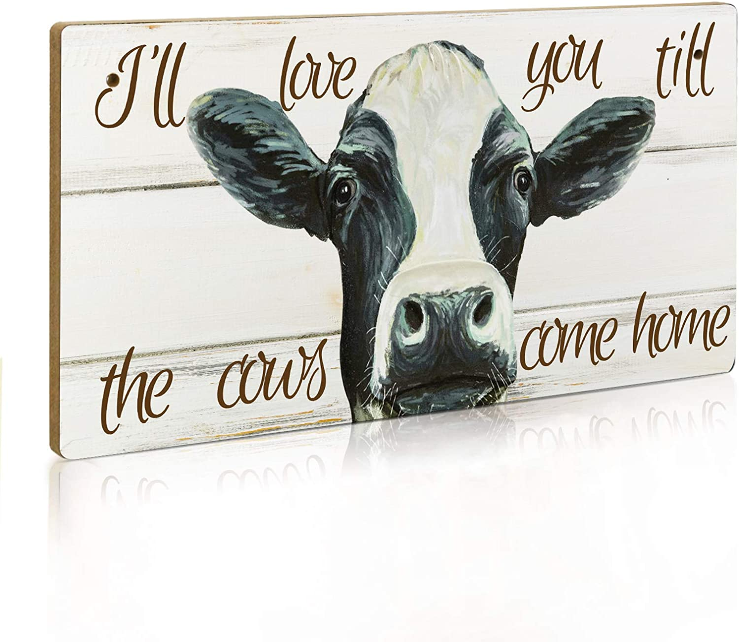 Putuo Decor Farmhouse Decor Sign, I Will Love Your Till The Cows Come Home, 12 x 6 Inch Hanging Plaque (Cow 2)