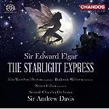 Elgar: The Starlight Express (The Starlight Express) (Elin Manahan Thomas; Roderick Williams; Simon Callow; Scottish Chamber Orchestra; Sir Andrew Davis) (Chandos: CHSA 5111(2))