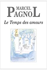 Le Temps des amours (Fortunio) (French Edition) Kindle Edition
