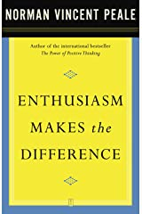 Enthusiasm Makes the Difference Paperback