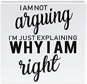 """Barnyard Designs I Am not Arguing I'm Just Explaining Why I Am Right Box Wall Art Sign Primitive Country Home Decor Sign with Sayings 8"""" x 8"""""""