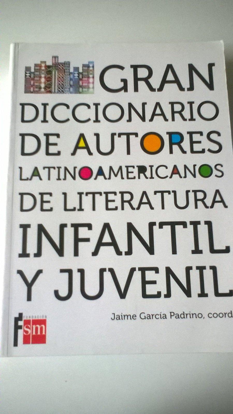 Gran diccionario de autores latinoamericanos de literatura ...
