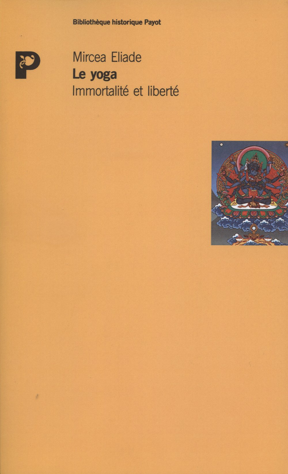 Le yoga: Mircea Eliade: 9782228883504: Amazon.com: Books