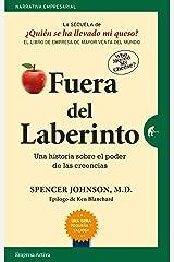 Fuera del laberinto: Una historia sobre el poder de las creencias (Narrativa empresarial) (Spanish Edition) Kindle Edition