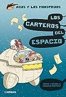 Los Carteros Del Espacio (Agus Y Los Monstruos):