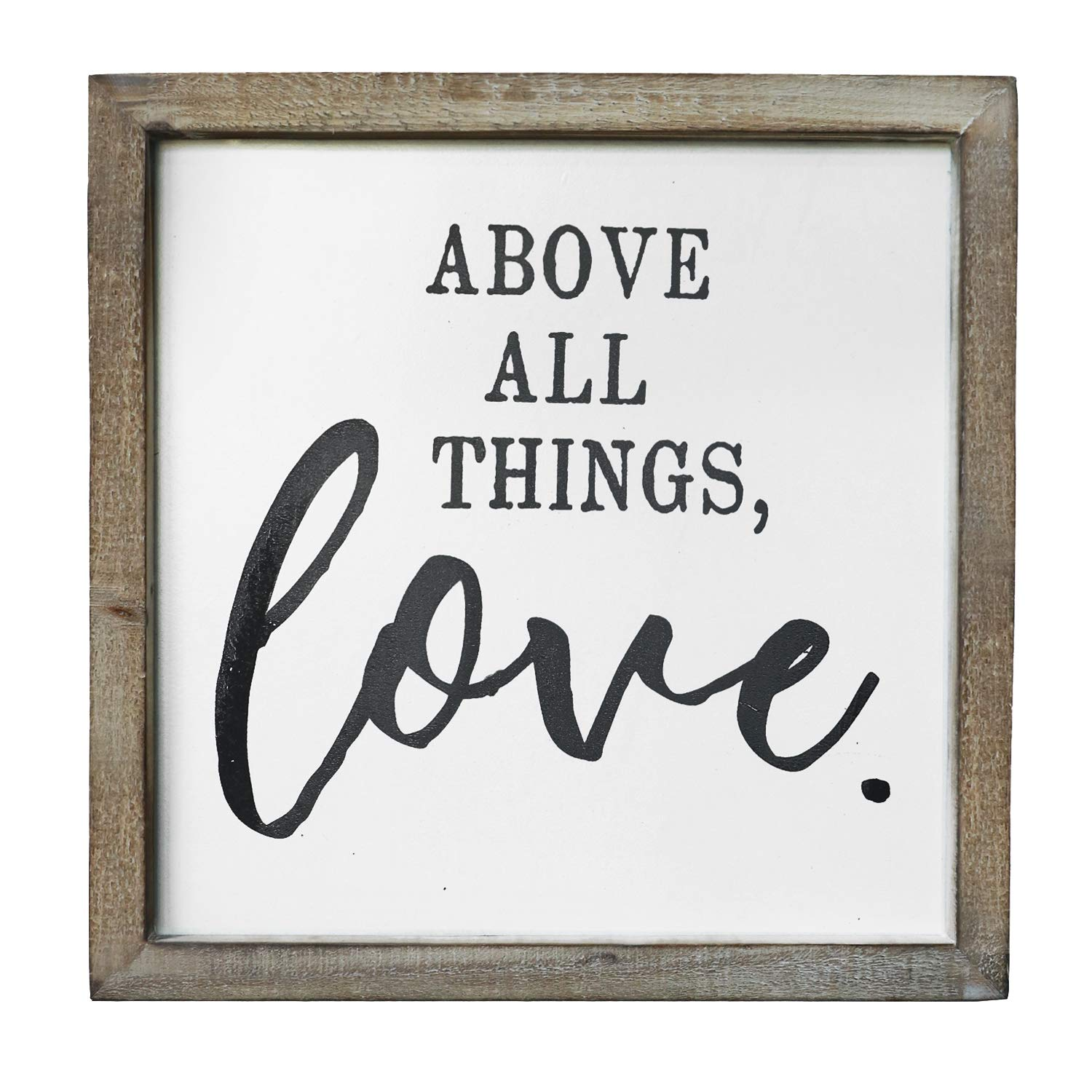 SANY DAYO HOME Wall Decor Signs with Inspirational Sayings 12 x 12 inches Rustic Wood Framed Modern Farmhouse Wall Hanging Art - Above All Things, Love