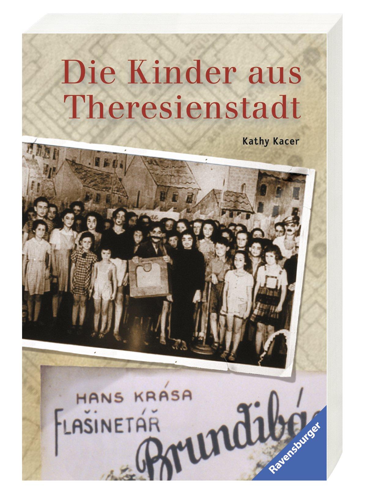 Die Kinder aus Theresienstadt (Ravensburger Taschenbücher)