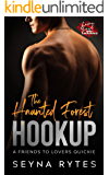 The Haunted Forest Hookup: A Halloween, Friends to Lovers, BWWM Steamy Novella (Love & Lust Under Lockdown Book 1)