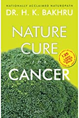 Nature Cure For Cancer Kindle Edition