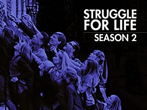Struggle for Life: Season 2