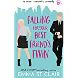 Falling for Your Best Friend's Twin: a Sweet Romantic Comedy (Love Clichés Sweet RomCom Book 1) (English Edition)