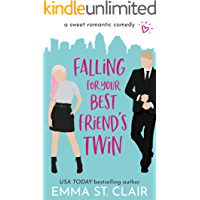Falling for Your Best Friend's Twin: a Sweet Romantic Comedy (Love Clichés Sweet RomCom Series Book 1) (English Edition)