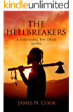 The Hellbreakers: A Surviving the Dead Novel