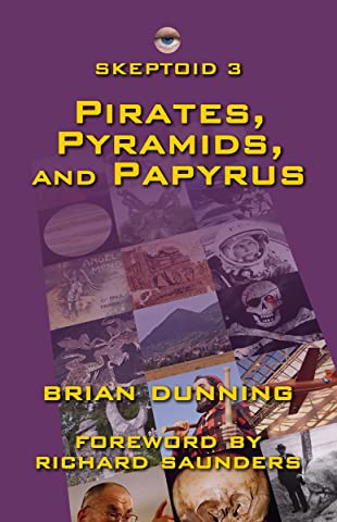 Skeptoid 3: Pirates, Pyramids, and Papyrus (English Edition) eBook ...
