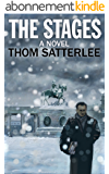 The Stages: A Novel (English Edition)