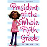 President of the Whole Fifth Grade (President Series, 1)
